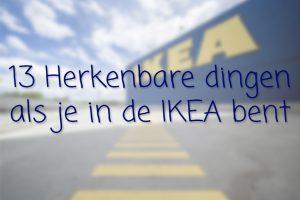 Herkenbare IKEA dingen