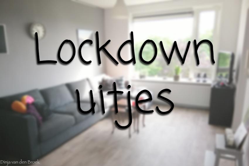 Lockdown uitjes