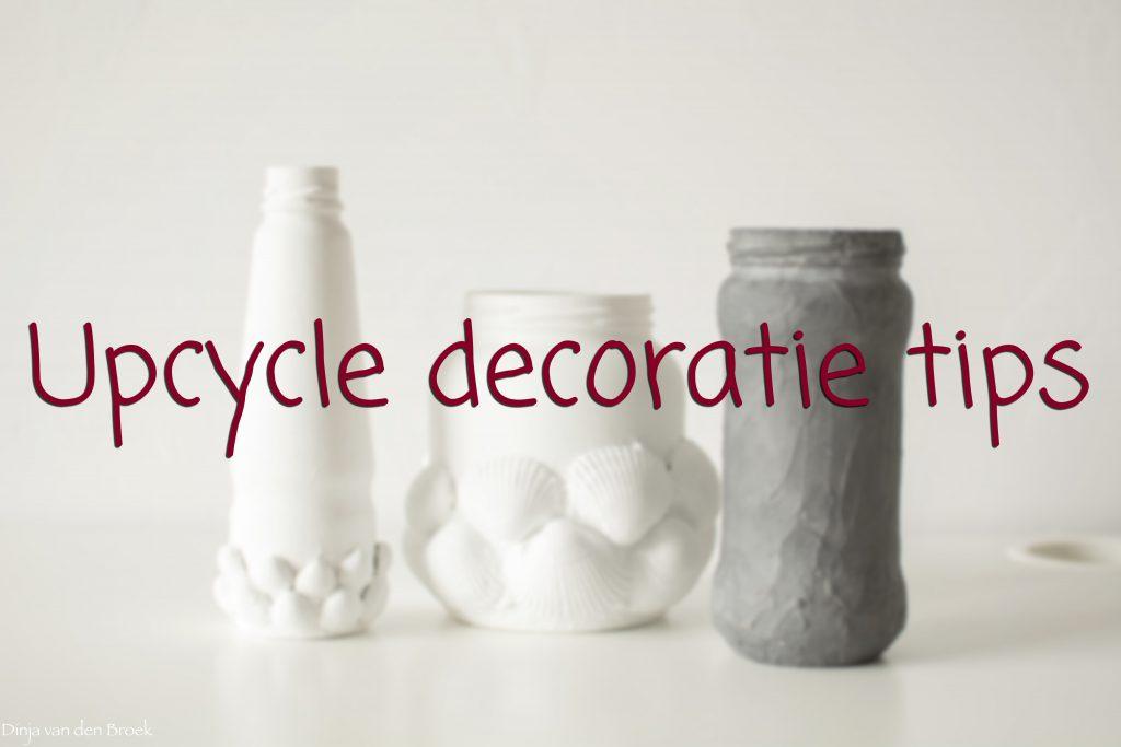 Upcycle decoratie tips